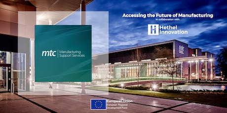 MTC: Accessing the Future of Manufacturing tickets