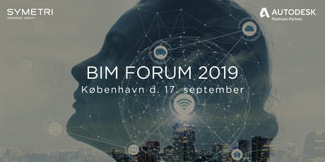 Symetri BIM Forum 2019 - København biljetter