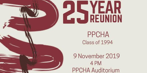 PPCHA Grand Alumni Homecoming (Batch 94, 25th year)