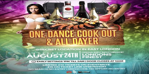 ONE DANCE COOK OUT & ALL DAYER