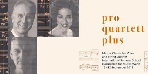 ENTFÄLLT - Singing Summer 2019: Abschlusskonzert I des Meisterkurses PRO QUARTETT PLUS / Gesang und Streichquartett