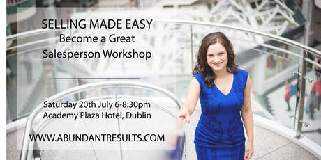 Selling Made Easy: Become a Great Salesperson – Workshop tickets