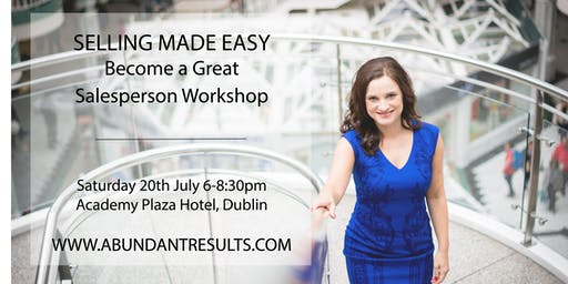Selling Made Easy: Become a Great Salesperson – Workshop