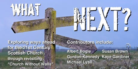 What Next? The shape of the 21st century church. tickets