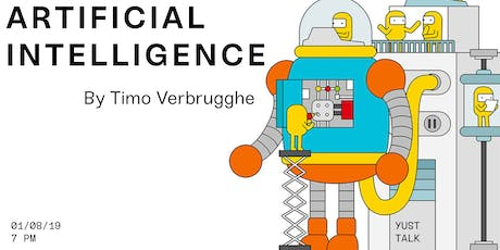 YUST Talk: Artificial Intelligence by Timo Verbrugghe tickets