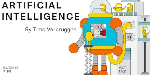 YUST Talk: Artificial Intelligence by Timo Verbrugghe