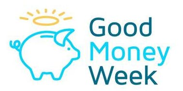 Good Money Week Fair: Your money changing the world