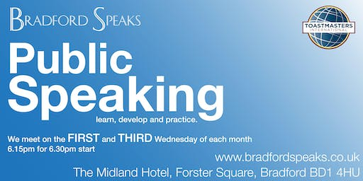 Bradford Speaks - #publicspeaking club