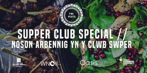 Supper Club Special // Noson Arbennig Yn Y Clwb Swper