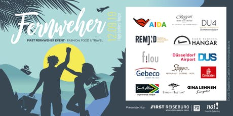 FIRST FERNWEHER Event -  Fashion, Food & Travel 2019 Tickets