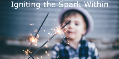 Igniting the Spark Within tickets