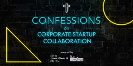 Confessions on Corporate-Startup Collaboration  Tickets