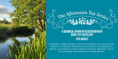 The Afternoon Tea Series - A botanical affair with River Test Distillery.