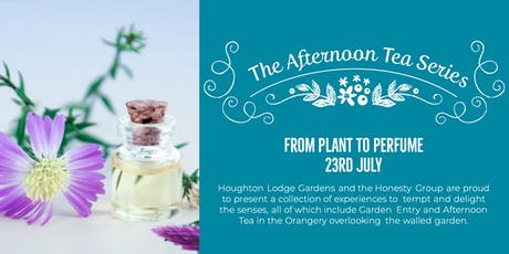 The Afternoon Tea Series - From plant to perfume tickets