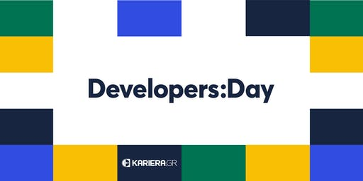 Developers Day | Athens | 30th November 2019