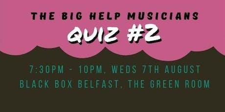 The Big Help Musicians Quiz #2 tickets