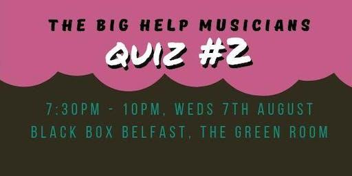 The Big Help Musicians Quiz #2