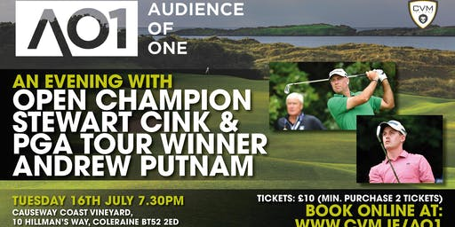 Audience of One: Open Champion Stewart Cink & PGA Tour Winner Andrew Putnum