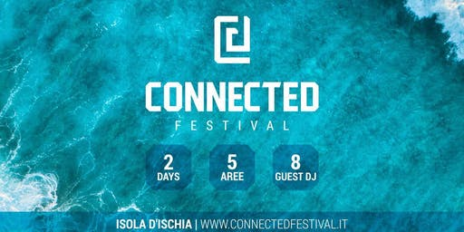 Connected Festival 2019_Isola d'Ischia - Tickets e Pacchetti