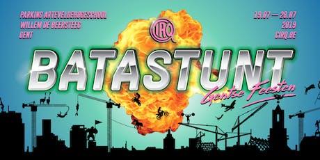 BATASTUNT - Gentse Feesten tickets