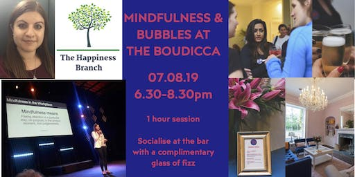 Mindfulness & Bubbles at the Boudicca