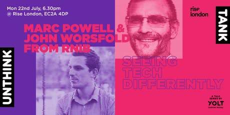 Unthink Tank: Seeing tech differently with Marc Powell & John Worsfold tickets