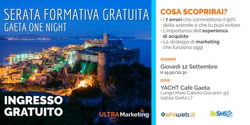 Ultra Marketing - One Night Gaeta - Strategie e Strumenti per Vendere OGGI!