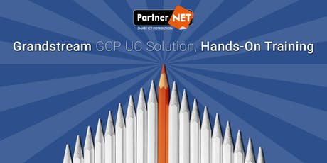 Grandstream UC Solution GCP Hands-On Training 2019 tickets