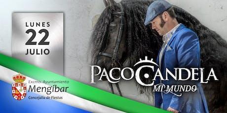 Concierto de Paco Candela - Mengíbar (Jaén) entradas
