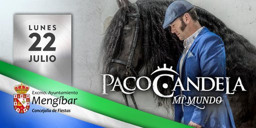 Concierto de Paco Candela - Mengíbar (Jaén)