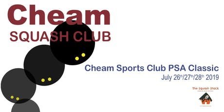 Cheam Squash PSA Event - Friday 26th July 5:30PM Session - First 16 Players tickets