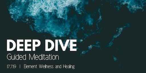 Deep Dive Guided Meditation
