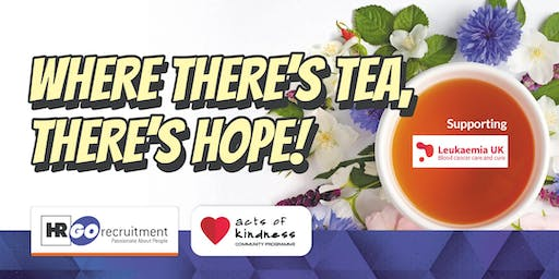 Where there's tea there's hope!