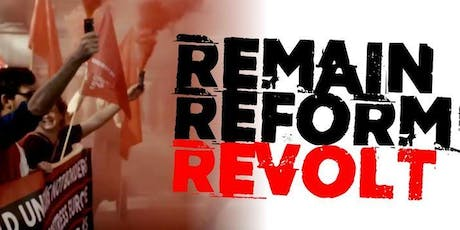 Remain Reform Revolt - Birmingham tickets