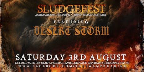 Sludgefest All Dayer - Featuring Desert Storm tickets