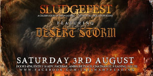 Sludgefest All Dayer - Featuring Desert Storm