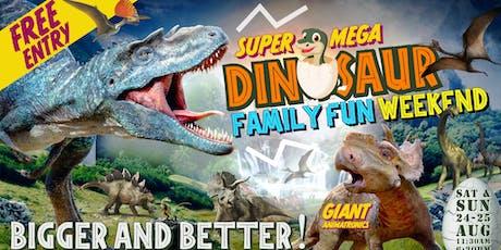 SUPER MEGA DINOSAUR FAMILY FUN WEEKEND!!!  Coming Soon to South Dublin tickets