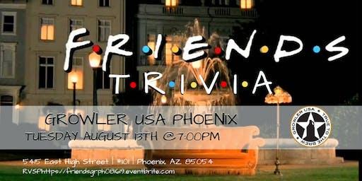 Friends Trivia at Growler USA Phoenix