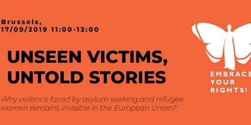 Unseen Victims, Untold Stories: Violence Faced by Refugee Women