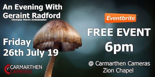 An Evening w/ Geraint Radford: Exploring the Macro World