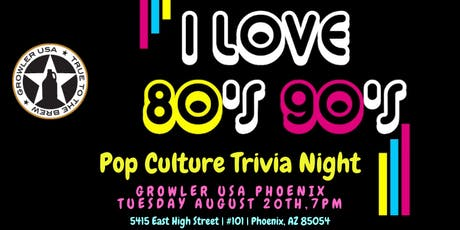 80s & 90s Pop Culture Trivia at Growler USA Phoenix tickets