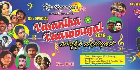 VASANTHA VAARPPUGAL 2019 tickets