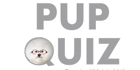 Charity Pup Quiz - 25th July 2019 tickets