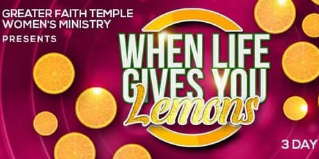 When Life Gives You Lemons 2019 tickets