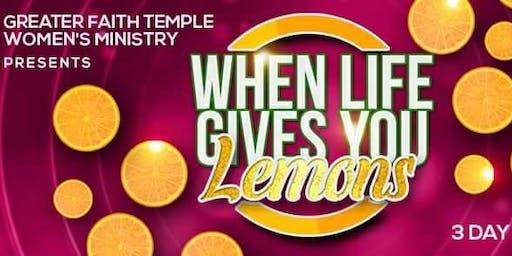 When Life Gives You Lemons 2019