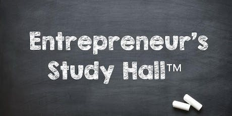 Entrepreneur's Study Hall™ tickets