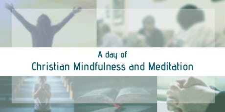 A Day of Christian Mindfulness and Meditation tickets