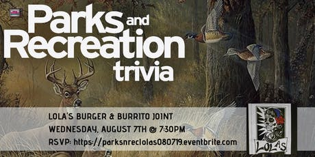 Parks and Rec Trivia at Lola's Burrito & Burger Joint tickets