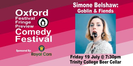 Simone Belshaw: Goblin & Fiends at the Oxford Comedy Festival tickets