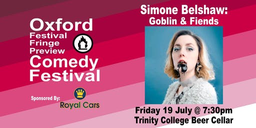 Simone Belshaw: Goblin & Fiends at the Oxford Comedy Festival